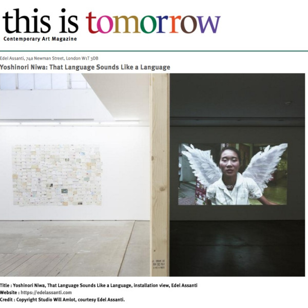 Yoshinori Niwa in This Is Tomorrow Contemporary Art Magazine