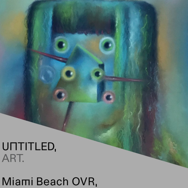 Untitled, Art Miami Beach, Fiumano Clase exhibiting at Untitled, Art Miami Beach OVR