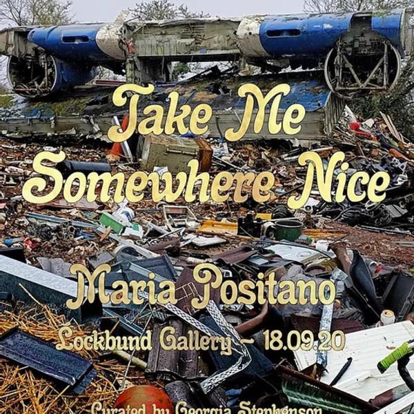 "Maria Positano - Take ""Me Somewhere Nice"""