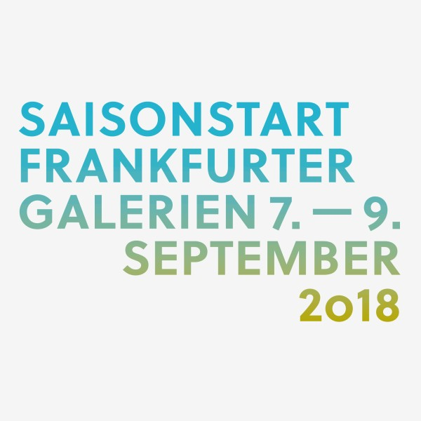 Announcement: 24th Season Opening of the Galleries in Frankfurt 2018