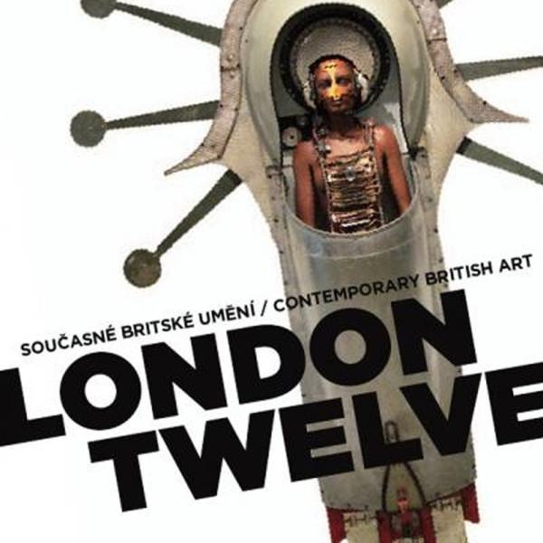 LONDON TWELVE | Contemporary British Art City of Prague Gallery, Czcech Republic