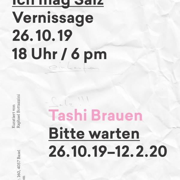 Tashi Brauen - Bitte Warten — 26 October 2019 - 12 December 2019