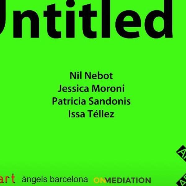 NectART-Artist in Residence Program_2 / àngels barcelona / On Mediation / Art Nou