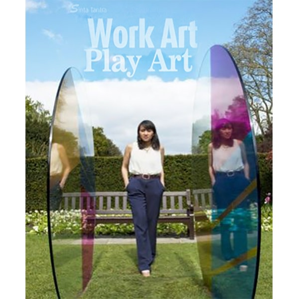Sinta Tantra: Work Art, Play Art