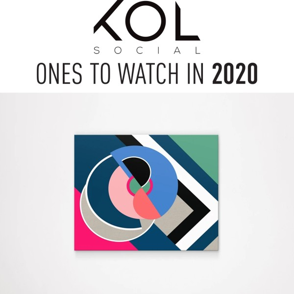 ONES TO WATCH IN 2020
