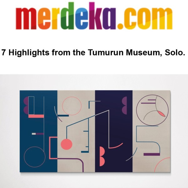 7 Highlights from the Tumurun Museum, Solo.