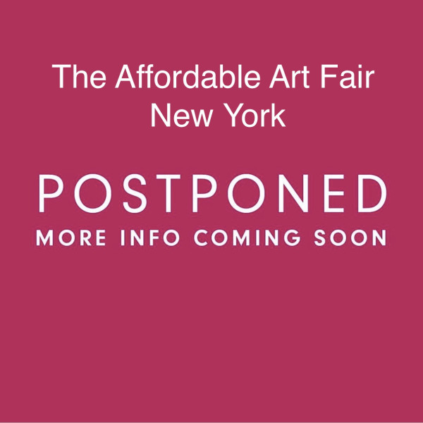 Postponed! - The Affordable Art Fair NYC