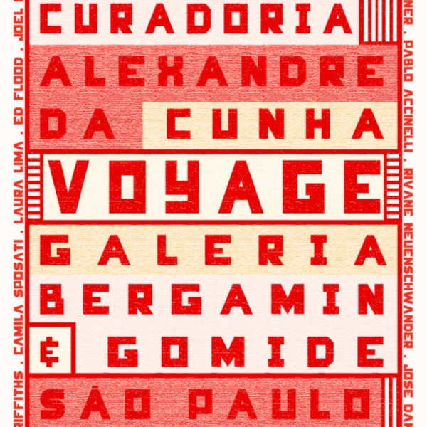 15.11.2017 - Alexandre da Cunha: Curates group show 'Voyage' at Bergamin & Gomide. Opening 15th November