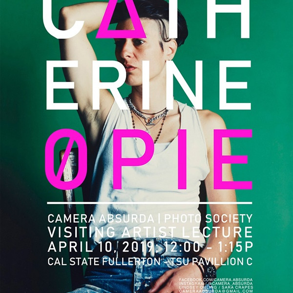 10.04.2019 - Catherine Opie: Artist Lecture, California State University