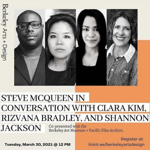 25.03.2021 - Steve McQueen in Conversation with Clara Kim, Rizvana Bradley, and Shannon Jackson