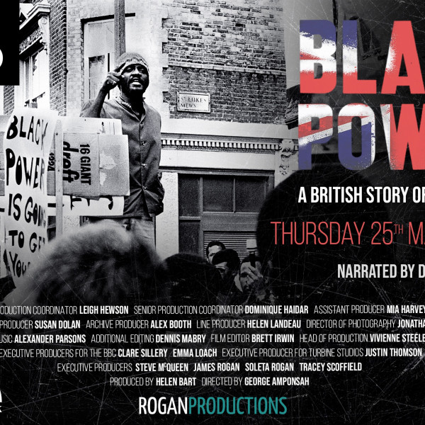 25.03.2021 - BBC2: Black Power. A History of Black British Resistance - 9 pm GMT