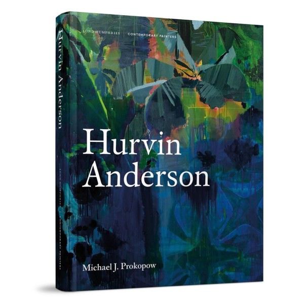 07.06.21 - Michael J. Prokopow's monograph on Hurvin Anderson is now available to buy