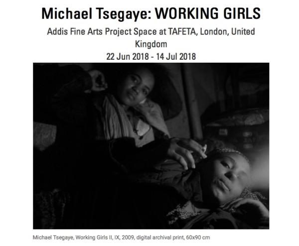 Michael Tsegaye: WORKING GIRLS