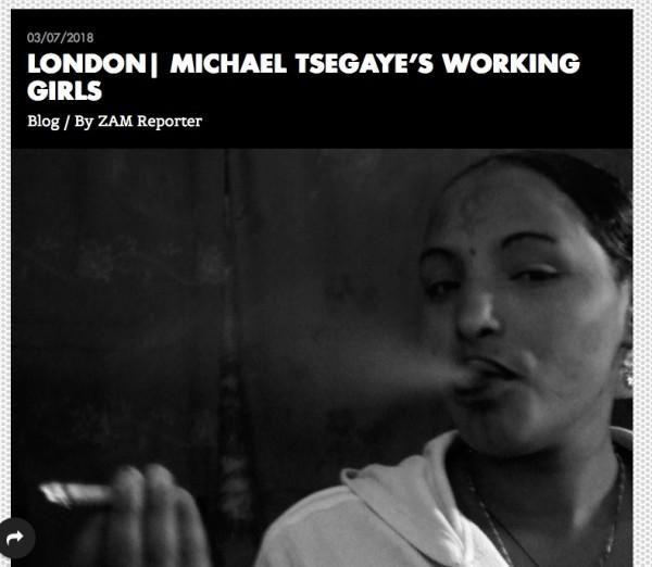 MICHAEL TSEGAYE'S WORKING GIRLS