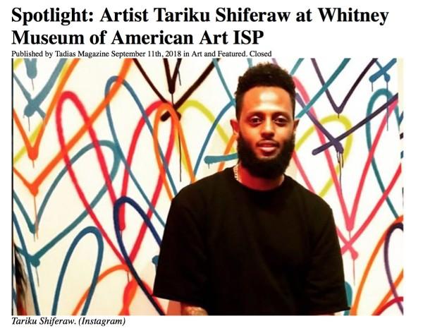 Spotlight: Artist Tariku Shiferaw at Whitney Museum of American Art ISP