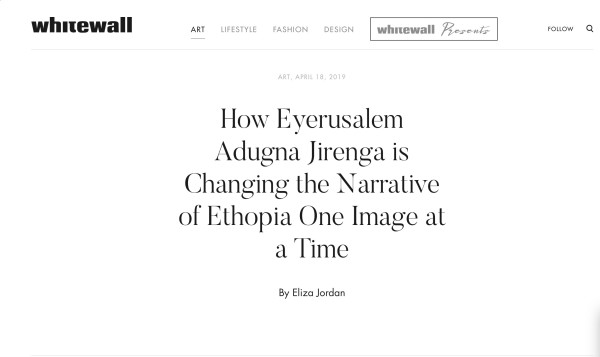 How Eyerusalem Adugna Jirenga is changing the Narrative of Ethiopia one image at a time