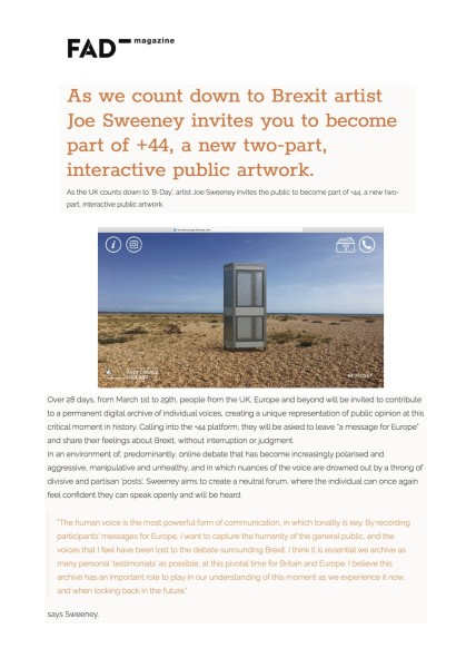 As we count down to Brexit artist Joe Sweeney invites you to become part of +44, a new two-part, interactive public artw