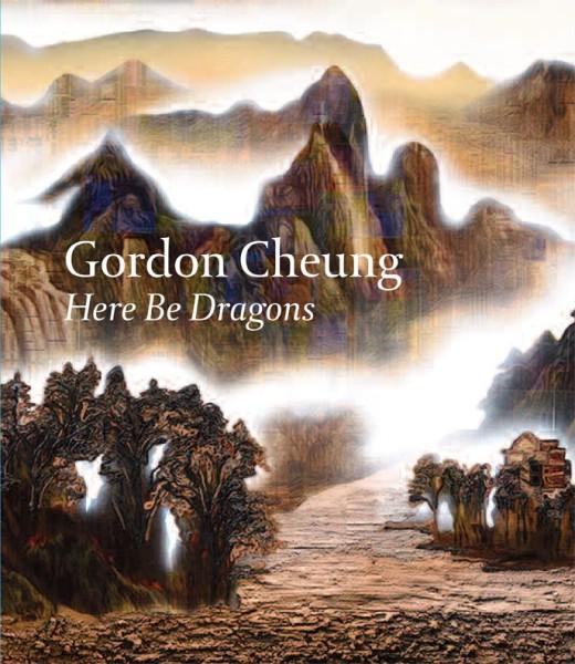 Gordon Cheung: Here Be Dragons