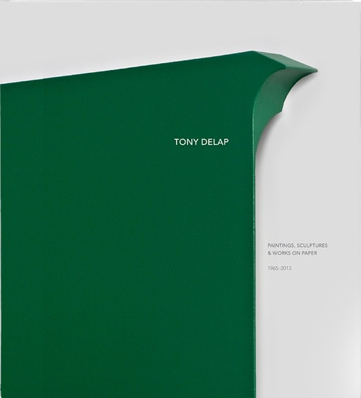 Tony Delap: Paintings, Sculptures & Works on Paper 1962 - 2013