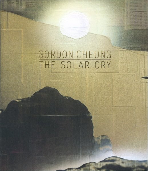 Gordon Cheung: The Solar Cry