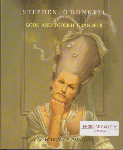 Stephen O'Donnell: Gods and Foolish Grandeur
