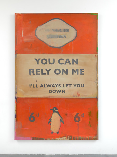 You Can Rely on Me - I'll Always Let You Down 2011 Oil on canvas 236 x 157 cm