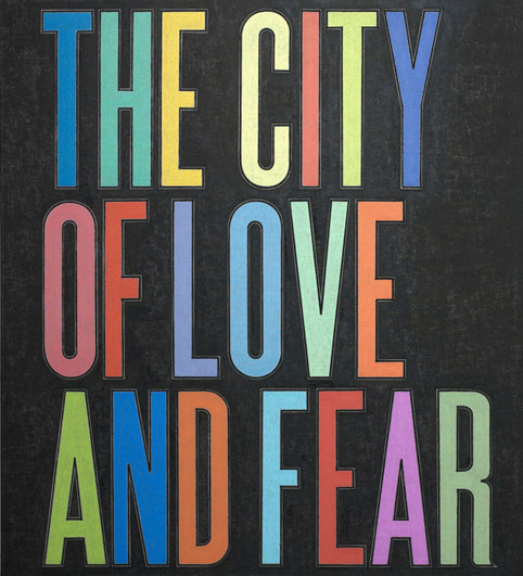 City of Love and Fear 2009 oil on flax canvas 168 x 152.5 cm