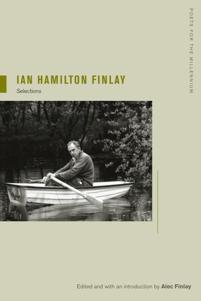 Ian Hamilton Finlay: Selections