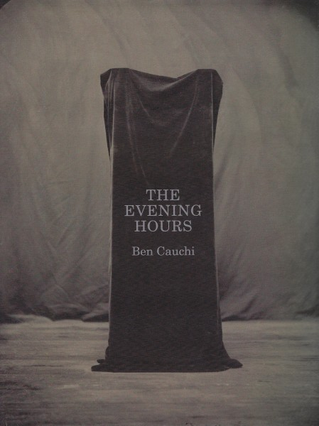 Ben Cauchi: The Evening Hours
