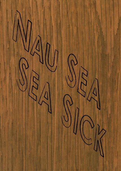 Nau Sea Sea Sick