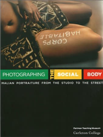 Photographing the Social Body: Malian Portraiture from the Studio to the Street