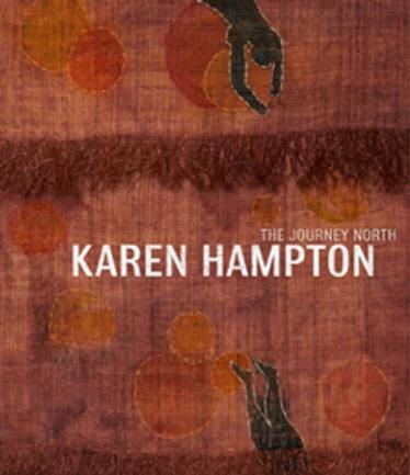 Karen Hampton: The Journey North