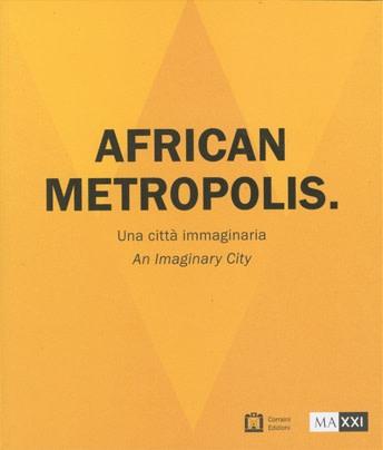African Metropolis: An Imaginary City