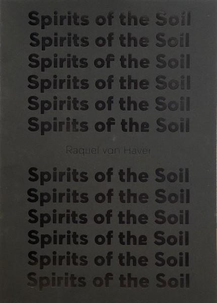 Raquel van Haver, Spirits of the Soil