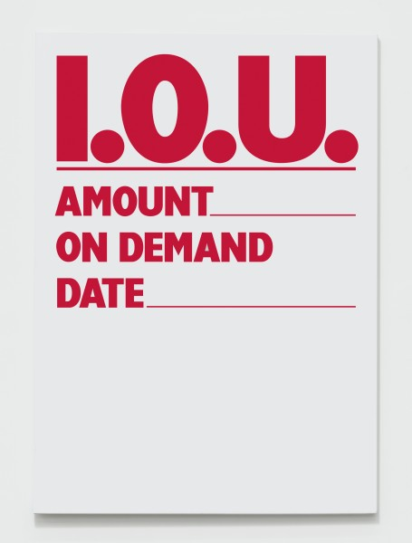 BILLY APPLE, Promissory Notes: I.O.U. (red), 1984 - 2018 UV impregnated ink on canvas Available in A0, A1, A2, A3