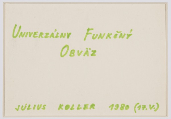JULIUS KOLLER, Untitled (Univerzalny), 1980