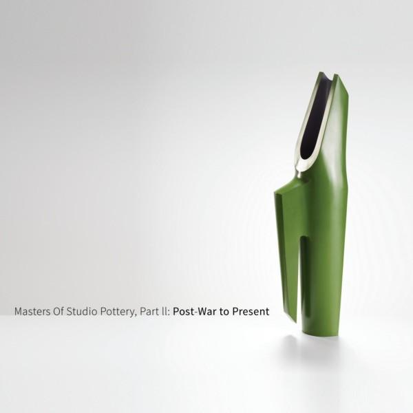 MASTERS OF STUDIO POTTERY, PART II / POST-WAR TO PRESENT