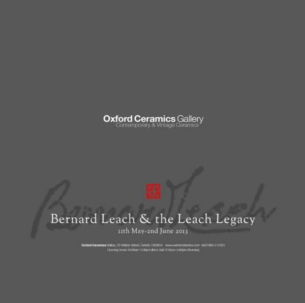 BERNARD LEACH & THE LEACH LEGACY