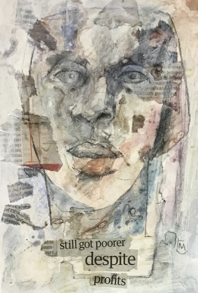 Colin Merrin Still Poorer Despite Profits watercolour, acrylic, graphite & collage 40x30cm