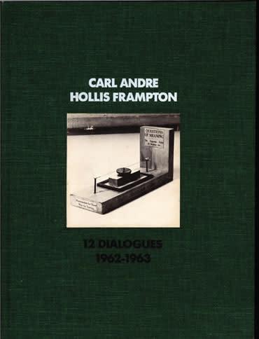 Carl Andre, Hollis Frampton