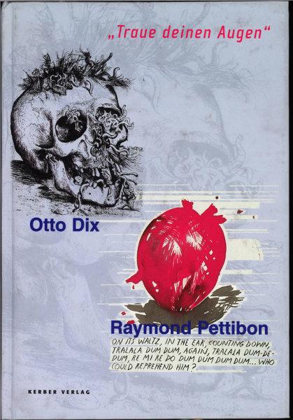 Raymond Pettibon / Otto Dix
