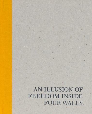 Marcel Duchamp: An Illusion of Freedom Inside Four Walls