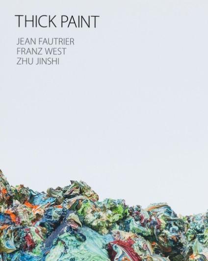 Thick Paint: Jean Fautrier, Franz West, Zhu Jinshi
