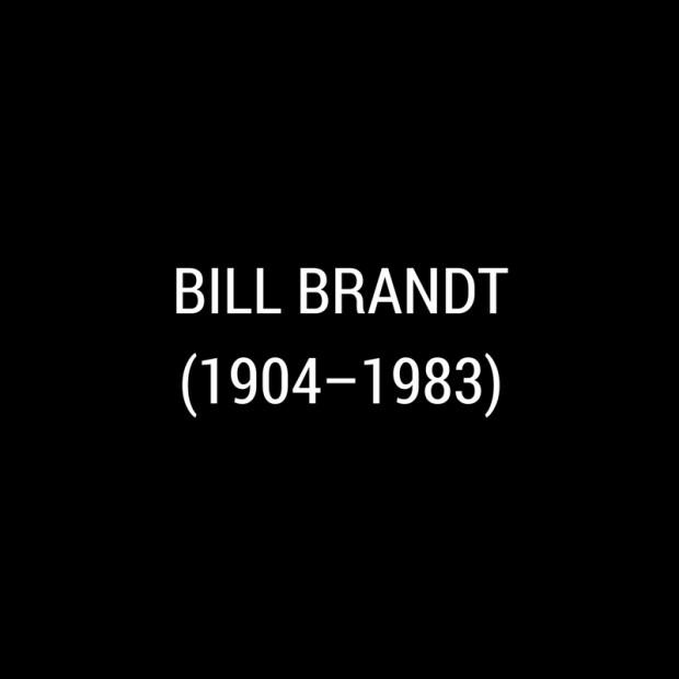 Bill Brandt -