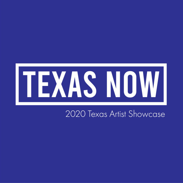 Texas Now 2020 Texas Artist Showcase