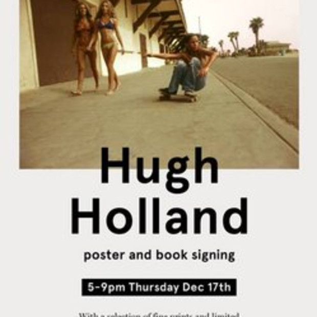 Hugh Holland: Poster and Book Signing at General Admission