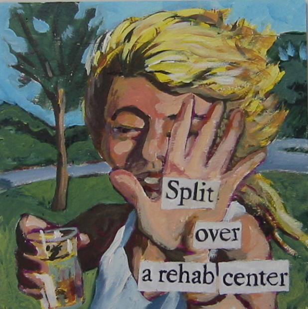 E. Tilly Strauss, Split over Rehab, 2009