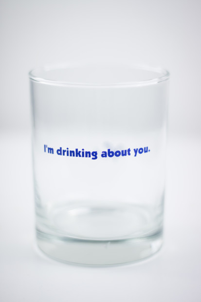 I'm Drinking About You