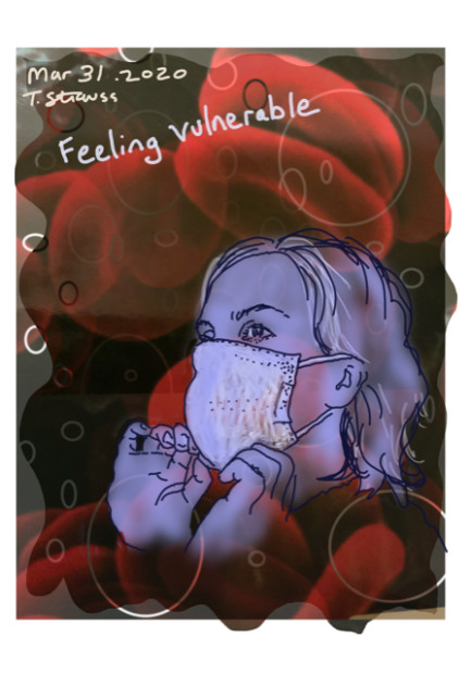 E. Tilly Strauss, Mar 31 Feeling Vulnerable, 2020