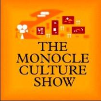 Monocle Radio Culture Show